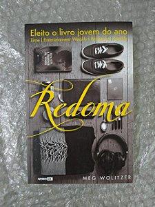 Redoma - Meg Wolitzer