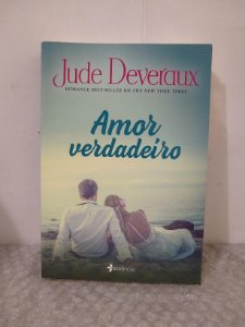 Amor Verdadeiro - Jude Deveraux