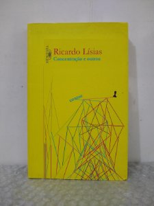 Concentração e Outros Contos - Ricardo Lísias