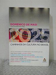 2025: Caminhos da Cultura do Brasil - Domenico de Masi