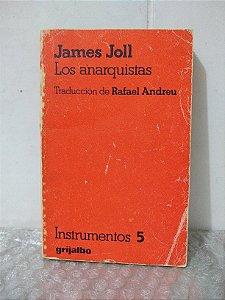 Los Anarquistas - James Joll (Livro em Espanhol)