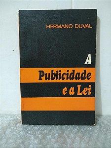 A Publicidade e a Lei - Hermano Duval