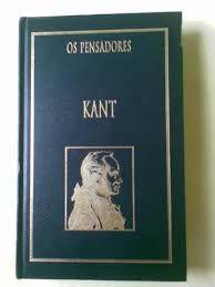 Kant - Os pensadores - Nova cultural Azul