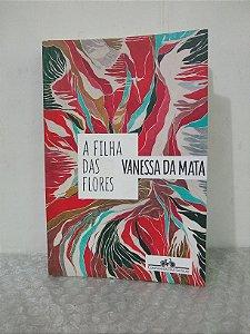A Filha das Flores - Vanessa da Mata