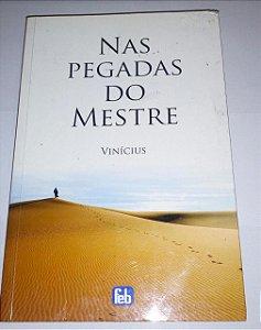 Nas pegadas do mestre - Vinícius - Feb