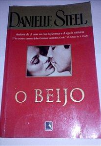 O beijo - Danielle Steel