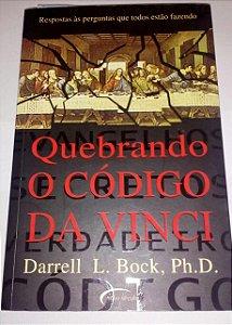 Quebrando o código Da Vinci - Darrell L. Bock