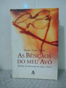 As Bênçãos do Meu Avô - Rachel Naomi Remen