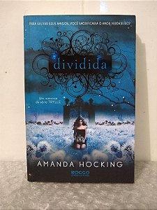 Dividida - Amanda Hocking