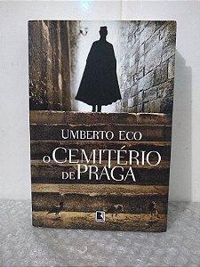 O Cemitério de Praga - Umberto Eco
