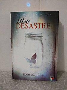 Belo Desastre - Jamie McGuire