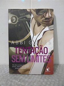 Tentação Sem Limites - Abbi Glines