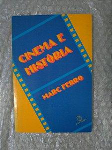 Cinema e História - Marc Ferro