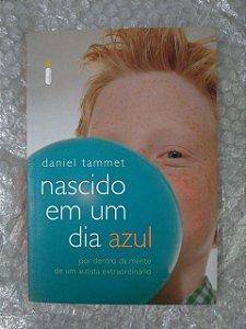 Nascido em um Dia Azul - Daniel Tammet