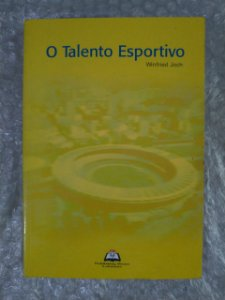 O Talento Esportivo - Winfried Joch