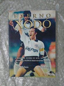 Eterno Xodó - Renato Nalesso e Fabrício Bosio (com dedicatórias dos autores)