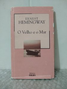 O Velho e o Mar - Ernest Hemingway - Ed. Folha (marcas)