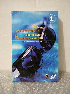 Sistema de Treinamento dos Melhores Nadadores do Mundo Vol. 1 - V. N. Platonov e S. L. Fessenko
