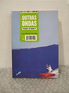 Outras Ondas - Fred D'orey