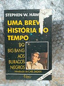 Uma breve História do Tempo - Stehen W. Hawking (capa Danificada)