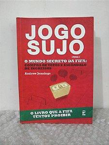 Jogo Sujo - Andrew Jennings