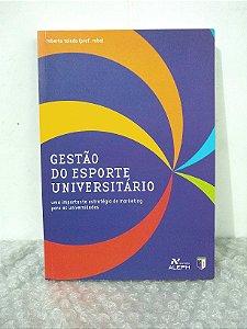 Gestão do Esporte Universitário - Roberto Toledo
