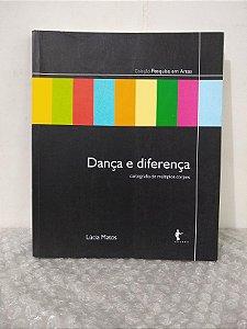 Dança e Diferença - Lúcia Matos