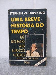 Uma Breve História do Tempo - Stephen W. Hawking - 20ª Edição