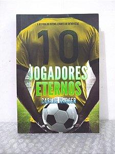 Jogadores Eternos - Carlos Masser
