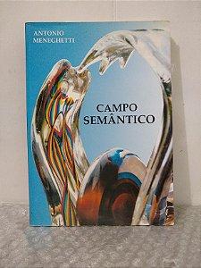 Campo Semântico - Antonio Meneghetti
