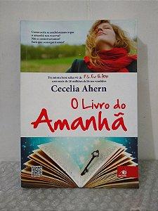 O Livro do Amanhã - Cecilia Ahern