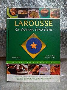 Larousse da Cozinha Brasileira - Guta Chaves