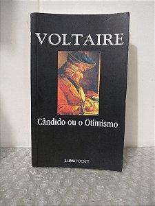 Cândido ou O Otimismo - Voltaire
