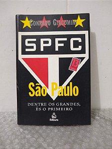 São Paulo: Dentre os Grandes, És o Primeiro - Conrado Giacomini