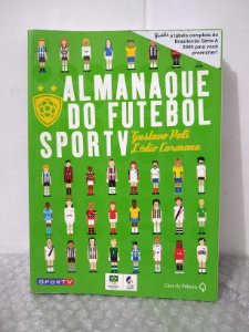 Almanaque do Futebol Sportv - Gustavo Poli e Lédio Carmona