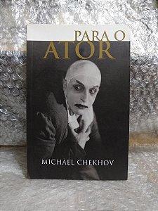 Para o Ator - Michael Checkhov