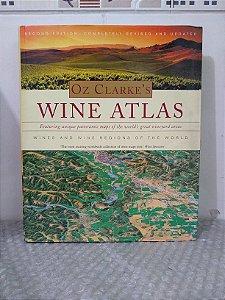 Wine Atlas - Oz Clarke's (Livro em Inglês)