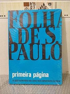 Folha de S. Paulo: Primeira Página - Vários Autores
