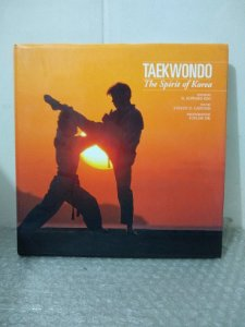 Taekwondo: The Spirit of Korea - H. Edward kim e Outros