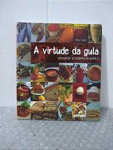 A Virtude da Gula - Raul Lody (dedicatória do autor na folha de rosto)
