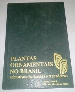 Plantas ornamentais no Brasil - Harri Lorenzi