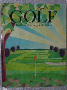 Golf: Os Melhores Campos do Brasil - Claudio Schleder