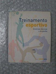 Treinamento Esportivo: Diretrizes Técnicas e de Gestão - SESI-SP