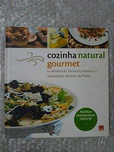 Cozinha Natural Gourmet - Alexandre Dórea Ribeiro