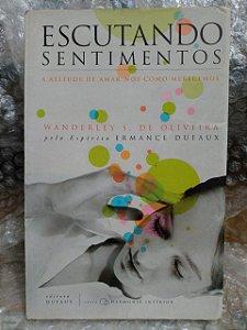 Escultando Sentimentos - Wanderley S. de Oliveira