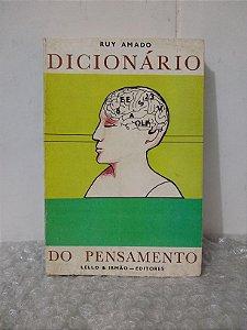 Dicionário do Pensamento - Ruy Amado