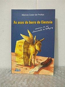 As Asas do Burro de Einstein - Marcos Cezar de Freitas
