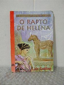 O Rapto de Helena - Luiz Galdino