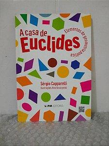 A Casa de Euclides - Sérgio Capparelli