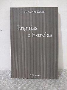 Enguias e Estrelas - Neiva Pitta Kadota